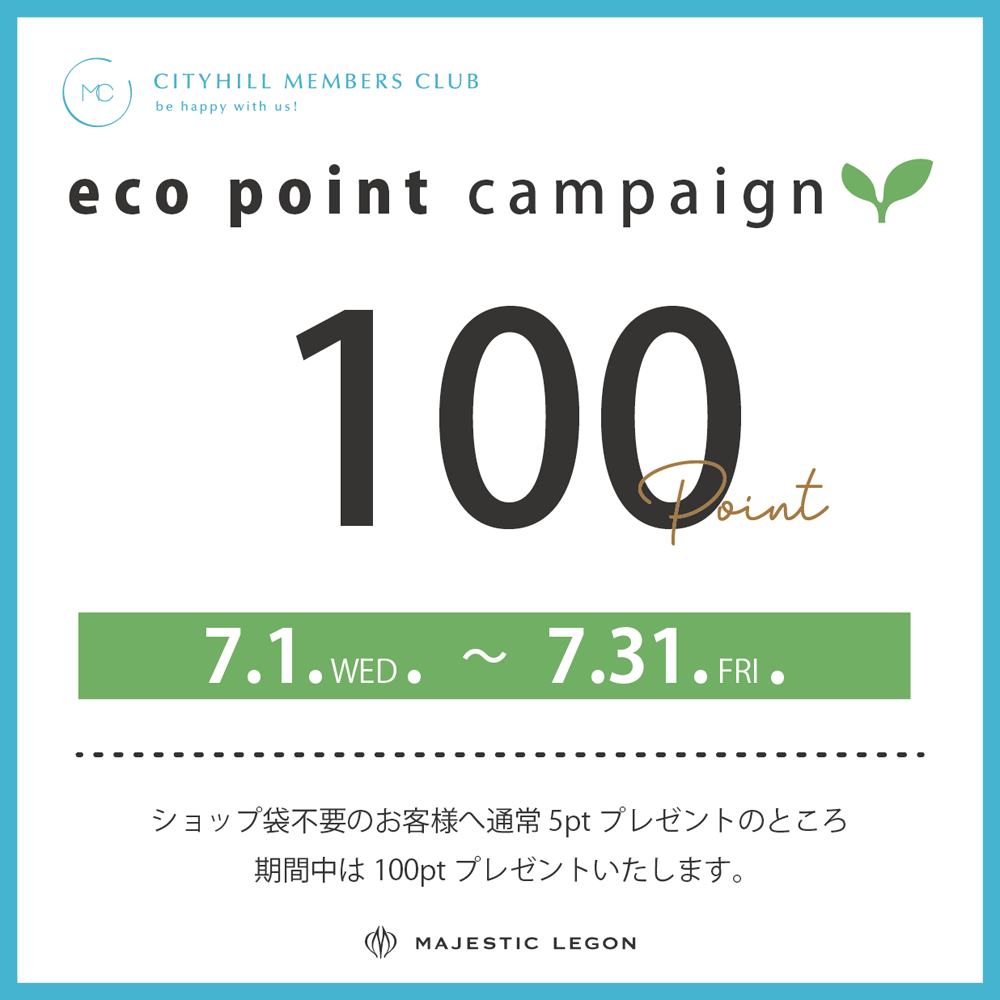 eco point campaign! 7.1.wed.START